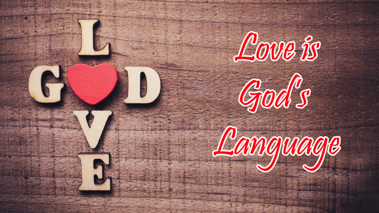 Love in God's Language