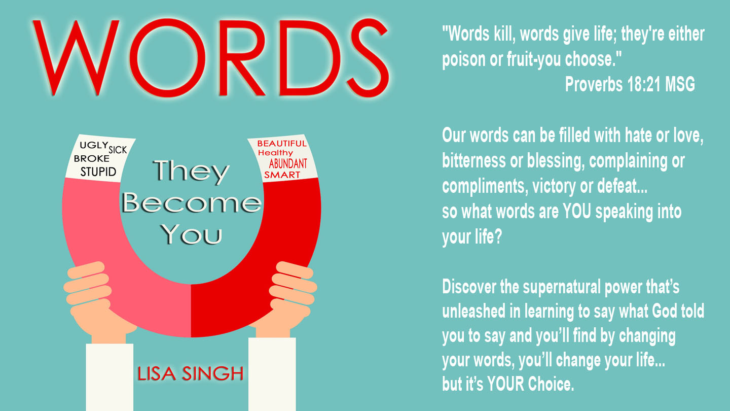 Words They Become You!